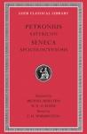 (H/B) PETRONIUS: SATYRICON - SENECA: APOCOLOCYNTOSIS