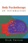 (P/B) BODY PSYCHOTHERAPY - AN INTRODUCTION