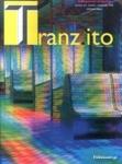 TRANZITO, ΤΕΥΧΟΣ 2, ΑΝΟΙΞΗ - ΚΑΛΟΚΑΙΡΙ 2018