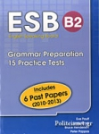 ESB B2, GRAMMAR PREPARATION - 15 PRACTICE TESTS