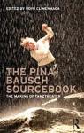 (P/B) THE PINA BAUSCH SOURCEBOOK