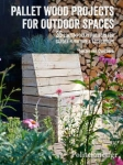 (P/B) PALLET WOOD PROJECTS FO OUTDOOR SPACES