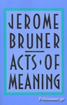 (P/B) ACTS OF MEANING - FOUR LECTURES ON MIND AND CULTURE