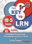 THE KEY TO LRN CEF B2 10+5 TESTS
