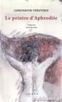 CONSTANTIN THEOTOKIS: LE PEINTRE D' APHRODITE