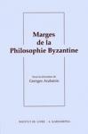 MARGES DE LA PHILOSOPHIE BYZANTINE