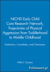 (P/B) TRAJECTORIES OF PHYSICAL AGGRESSION FROM TODDLERHOOD TO MIDDLE CHILDHOOD