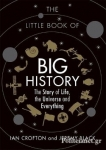 (H/B) THE LITTLE BOOK OF BIG HISTORY