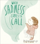 (P/B) WHEN SADNESS COMES TO CALL