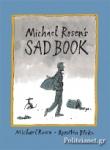 (P/B) MICHAEL ROSEN'S SAD BOOK
