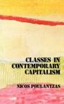 CLASSES IN CONTEMPORARY CAPITALISM