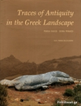 TRACES OF ANTIQUITY IN THE GREEK LANDSCAPE