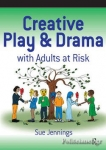 (P/B) CREATIVE PLAY AND DRAMA WITH ADULTS AT RISK