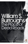 (P/B) THE PLACE OF DEAD ROADS