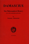 DAMASCIUS: THE PHILOSOPHICAL HISTORY