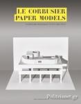 (P/B) LE CORBUSIER PAPER MODELS