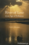 (P/B) RIVER OF LOVE IN AN AGE OF POLLUTION - THE YAMUNA RIVER