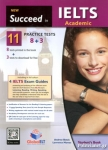 NEW SUCCEED IN IELTS ACADEMIC 11 8+3 PRACTICE TESTS