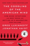 (P/B) THE CODDLING OF THE AMERICAN MIND
