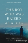 (P/B) THE BOY WHO WAS RAISED AS A DOG