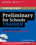 PRELIMINARY FOR SCHOOLS TRAINER (+3 AUDIO CDs)
