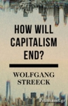 (H/B) HOW WILL CAPITALISM END?