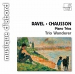 (CD) RAVEL-CHAUSSON: PIANO TRIOS