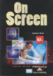 (PACK) ON SCREEN B2+ (FCE) STUDENT'S BOOK (+ieBOOK+ WRITING BOOK+COMPANION+FCE PRACTICE EXAM PAPERS+WORKBOOK AND GRAMMAR BOOK)