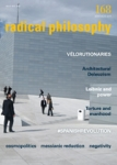 RADICAL PHILOSOPHY, ISSUE 168, JULY/AUGUST 2011