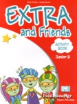 (POWER PACK) EXTRA AND FRIENDS JUNIOR B (PUPIL'S+MULTI-ROM+ieBOOK+VOCABULARY AND GRAMMAR PRACTICE+ACTIVITY BOOK)
