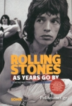 ROLLING STONES - AS YEARS GO BY