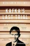 (P/B) KAFKA'S LAST TRIAL