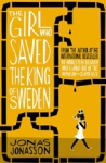 (P/B) THE GIRL WHO SAVED THE KING OF SWEDEN