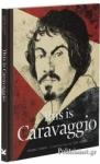 (H/B) THIS IS CARAVAGGIO