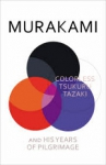 (H/B) COLORLESS TSUKURU TAZAKI AND HIS YEARS OF PILGRIMAGE