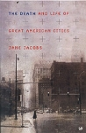(P/B) THE DEATH AND LIFE OF GREAT AMERICAN CITIES