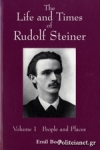 (P/B) THE LIFE AND TIMES OF RUDOLF STEINER (VOLUME 1)