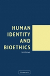 (P/B) HUMAN IDENTITY AND BIOETHICS