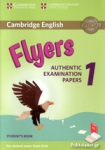 FLYERS 1 AUTHENTIC EXAMINATION PAPERS