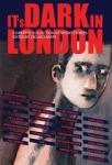 (P/B) IT'S DARK IN LONDON
