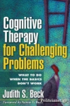(P/B) COGNITIVE THERAPY FOR CHALLENGING PROBLEMS