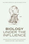 (P/B) BIOLOGY UNDER THE INFLUENCE