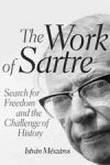 (H/B) THE WORK OF SARTRE