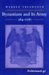 (P/B) BYZANTIUM AND ITS ARMY 284-1081