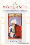 (P/B) THE MAKING OF SELIM