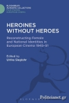 (H/B) HEROINES WITHOUT HEROES