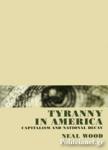 (H/B) TYRANNY IN AMERICA
