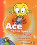 ACE FROM SPACE JUNIOR B