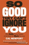 (P/B) SO GOOD THEY CAN'T IGNORE YOU