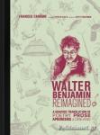 (Η/Β) WALTER BENJAMIN REIMAGINED